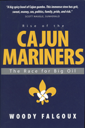 Woody Falgoux's book, Rise of the Cajun Mariners